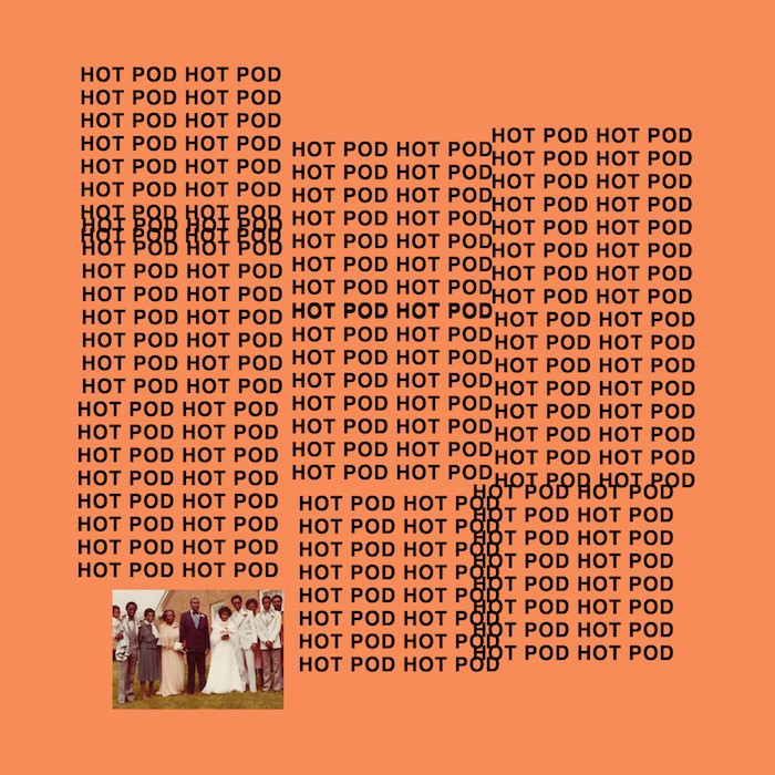 hot-pod-kanye-the-life-of-pablo