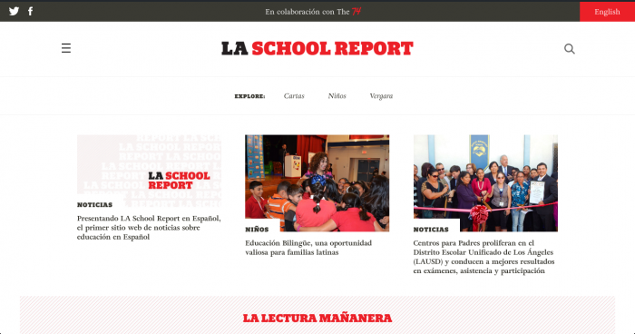 La School Report  >> The 74 Is Getting Into Spanish Language Education Reporting