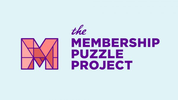 Is your organization thinking about membership? Take some ideas (and maybe some money) from the Membership Puzzle Project