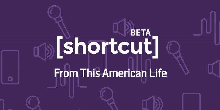 this-american-life-shortcut